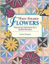 Fast,Folded,Flowers,by,Laura,Farson,Fast Folded Flowers ,Laura Farson,kg krafts, home decor,sewing, crafting,supplies