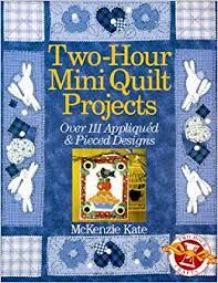 Two,Hour,Mini,Quilt,Projects,by,McKenzie,Kate,Two Hour Mini Quilt Projects,McKenzie Kate,kg krafts, home decor,sewing, crafting,supplies