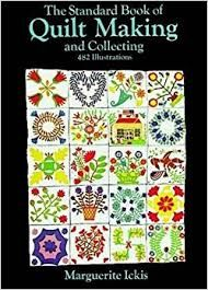The Standard Book of Quilt Making and Collecting by Marguerite Ickis - product images