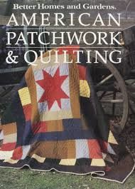 Better Homes and Gardens American Patchwork and Quilting - product images