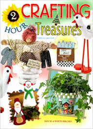 Two,Hour,Crafting,Treasures,by,Laura,Scott,Two Hour Crafting Treasures by Laura Scott,kg krafts,quilting, home decor,sewing, crafting,supplies
