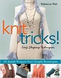 Knit,Tricks,By,Rebecca,Wat,Knit Tricks ,Rebecca Wat,kg krafts, knit,crochet,socks,yarn