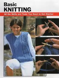 Basic Knitting All the Skills and Tools You Need to get Started - product images