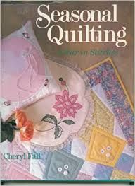 Seasonal Quilting a Year in Stitches by Cheryl Fall - product images