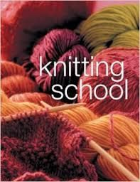 Knitting,School,a,Complete,Course,Knitting School a Complete Course,kg krafts,quilting,fabric,sewing,patterns