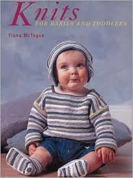 Knits for Babies and Toddlers by Fiona McTague - product images
