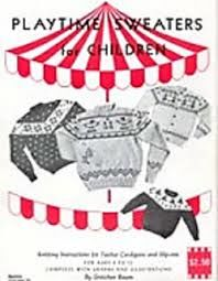 Playtime,Sweaters,for,Children,by,Gretchen,Baum,Playtime Sweaters for Children,gretchen baum,knit,crochet,sweaters,children,kg krafts,quilting,fabric,sewing,patterns