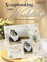 Scrapbooking your Wedding by Memory Makers - product images