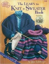 The,Learn,to,Knit,a,Sweater,Book,by,Jean,Leinhauser,The Learn to Knit a Sweater Book by Jean Leinhauser,kg krafts,craft supplies,knit,crochet,quilting patterns,paper piecing