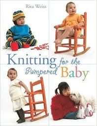 Knitting,for,the,Pampered,Baby,by,Rita,Weiss,Knitting for the Pampered Baby by Rita Weiss,Sports Weight yarn,patterns,sweaters,children,kg krafts