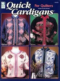 Quick,Cardigans,for,Quilters,by,Beth,Wheeler,Quick Cardigans for Quilters by Beth Wheeler, cross stitch, classic cross stitch, needle arts,kg krafts,needle arts,quilting