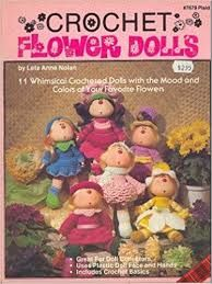 Crochet,Flower,Dolls,by,Leta,Anne,Nolan,Crochet Flower Dolls by Leta Anne Nolan, hho inc,vintage,crochet, pat thom, love me dolls,kg krafts,yarn dolls, craft supplies,crafts,supplies,indie supplies