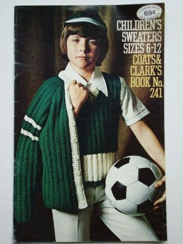 Coats,and,Clark,book,241,Children's,Sweaters,sizes,6,-,12,Coats and Clark book 241 Children's Sweaters sizes 6 - 12,crochet,knit,magazine,kg krafts,sewing, crafts,supplies