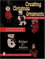 Creating,Christmas,Ornaments,from,Polymer,Clay,by,Bridget,C,Albano,Creating Christmas Ornaments from Polymer Clay by Bridget C Albano,dollhouse,miniatures,kg krafts,polymer clay,crafts,supplies