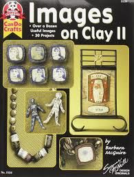 Images,on,CLay,2,by,Barbara,McGuire,Images on CLay 2 by Barbara McGuire,dollhouse,miniatures,kg krafts,polymer clay,crafts,supplies