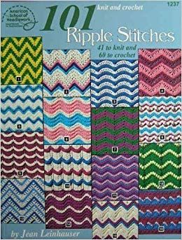 101,Knit,and,Crochet,Ripple,Stitchs,by,Jean,Leinhauser,American,School,of,Needlework,101 Knit and Crochet Ripple Stitchs by Jean Leinhauser  American School of Needlework,needlearts,needlework,kg krafts
