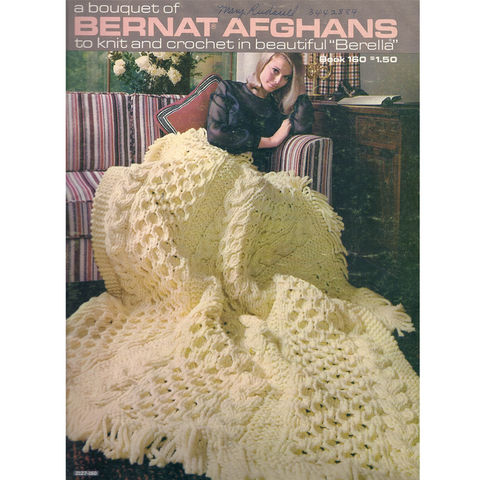 A,Bouquet,of,Bernat,Afghans,to,Knit,and,Crochet,vol,160,A Bouquet of Bernat Afghans to Knit and Crochet vol 160,needlearts,needlework,kg krafts