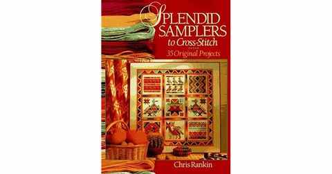 Splendid,Samplers,to,Cross-Stitch,by,Chris,Rankin,Splendid Samplers to Cross-Stitch by Chris Rankin,counted cross stitch,kg krafts,needlearts