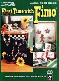 Leisure,Arts,Leaflet,1613,First,Time,with,Fimo,Leisure Arts Leaflet 1613 First Time with Fimo , needlework, cross stitch,knit,crochet,sewing
