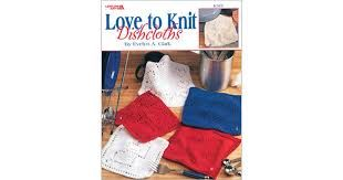 Leisure Arts 3676 Love to Knit Dishcloths - product images