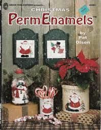 Christmas,PermEnamels,by,Pat,Olson,Grace,Publications,no,9563,Christmas PermEnamels, Pat Olson, Grace Publications,  no 9563,kg krafts, decorative painting,painting,home decor,crafts,magazine