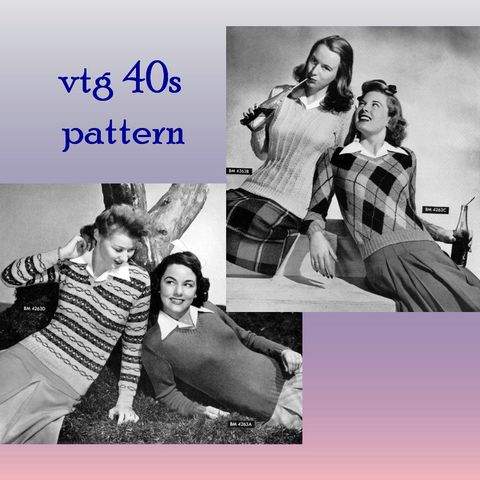Pattern,-,Sweater,Girls,WW2,Vneck,PDF,knitting,pattern,1944,Swing,Era,Starlet,Pinup,Pullovers-,or,Printed,and,Mailed,Vintage, 1940s, sweater girls, knit  pattern, v neck sweater, knit knitting, tight swing era sweaters, fair isle, argyle argyll, cable rib, tutorial, classic womens sweaters, sewinghappyplace, sewing happy place