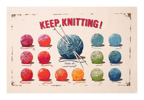 Keep,Knitting,Tea,Towel,Ulster Weavers Keep Knitting Tea Towel