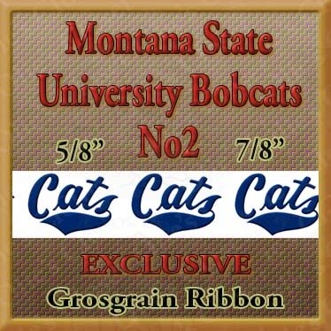 Montana,State,University,Bobcats,No2,Custom,Designed,Grosgrain,Ribbon,Montana State University Bobcats Custom Designed Grosgrain Ribbon, breed specific dog ribbon, craft dog ribbon, grosgrain ribbon, dog breed grosgrain ribbon, custom grosgrain ribbon, designer grosgrain ribbon, pedigree dog grosgrain rib