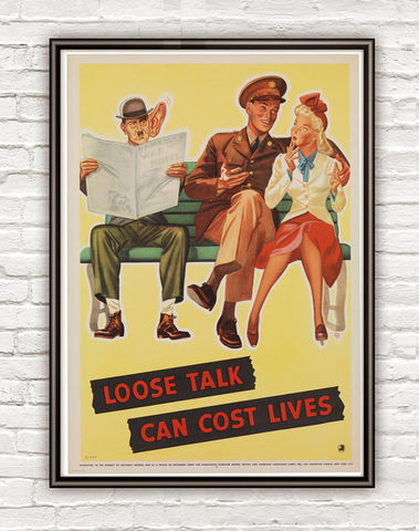 Vintage,War,Poster,loose,talk,can,cost,lives,(4),1942,Art,Reproduction,Open_Edition,vintage_poster,travel_poster,wall_decor,advertise_poster,oldcityprints,recruitment,world_war_poster,WWII,london,war_poster,american_war,war_propaganda,retro_war_poster