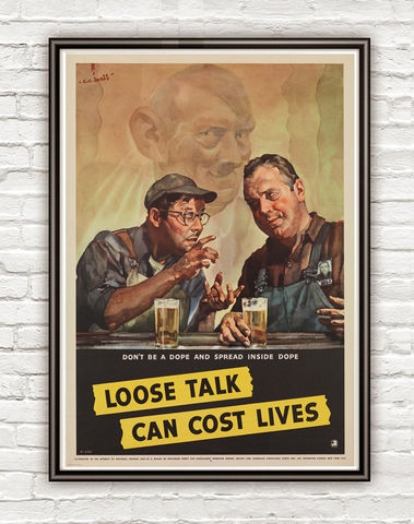 Vintage,War,Poster,loose,talk,can,cost,lives,(2),1942,Art,Reproduction,Open_Edition,vintage_poster,travel_poster,wall_decor,advertise_poster,oldcityprints,recruitment,world_war_poster,WWII,london,war_poster,american_war,war_propaganda,retro_war_poster
