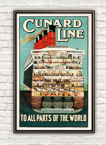 Vintage,Poster,Cunard,Line,,To,All,Parts,of,the,World,1920,Tourism,poster,travel,Art,Reproduction,Open_Edition,vintage_poster,italy,travel_poster,cunard_line_poster,boat_poster,transatlantic,toruistic_poster,sea_travel,boat_decor,tourism_sea