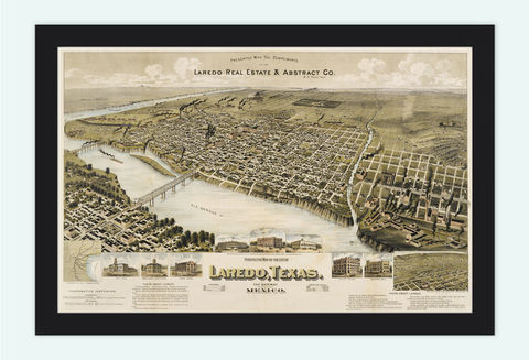 Laredo,,Texas,Old,Panoramic,View,1892,panoramic view  , birdseye , vintage map  , old map  , laredo  , laredo texas , laredo poster  , laredo retro  , laredo decor , laredo map  , laredo gift  , laredo vintage