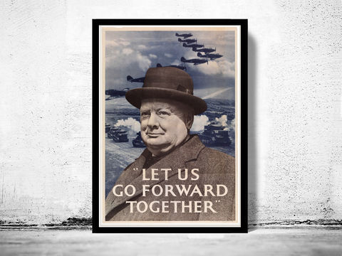 Vintage,War,Poster,let,us,go,forward,together,churchill,britain,Art,Reproduction,Open_Edition,vintage_poster,travel_poster,wall_decor,advertise_poster,oldcityprints,world_war_poster,WWII,london,war_poster,war_propaganda,retro_war_poster,britain_war