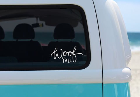 WOOF,Y'ALL,CAR,DECAL,vinyl decal, vinyl dog decal, dog love decal, southern dog, woof y'all, dog sticker