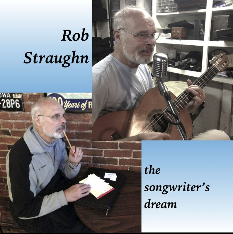 Rob Straughn: The Songwriter's Dream CD - product images
