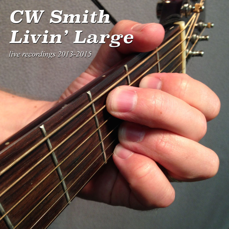 CW Smith: Livin' Large CD - product images