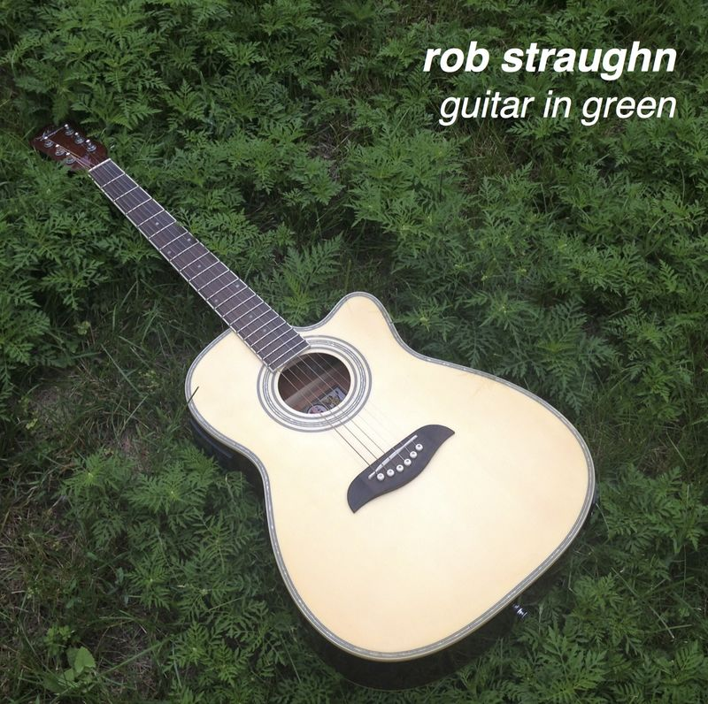 Rob Straughn: Guitar In Green CD - product images