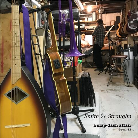 Smith,&,Straughn:,A,Slap-Dash,Affair,EP