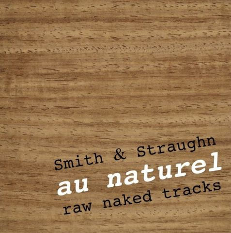 Smith,&,Straughn:,au,naturel,CD,acoustic electric minimalist eclectic ethereal