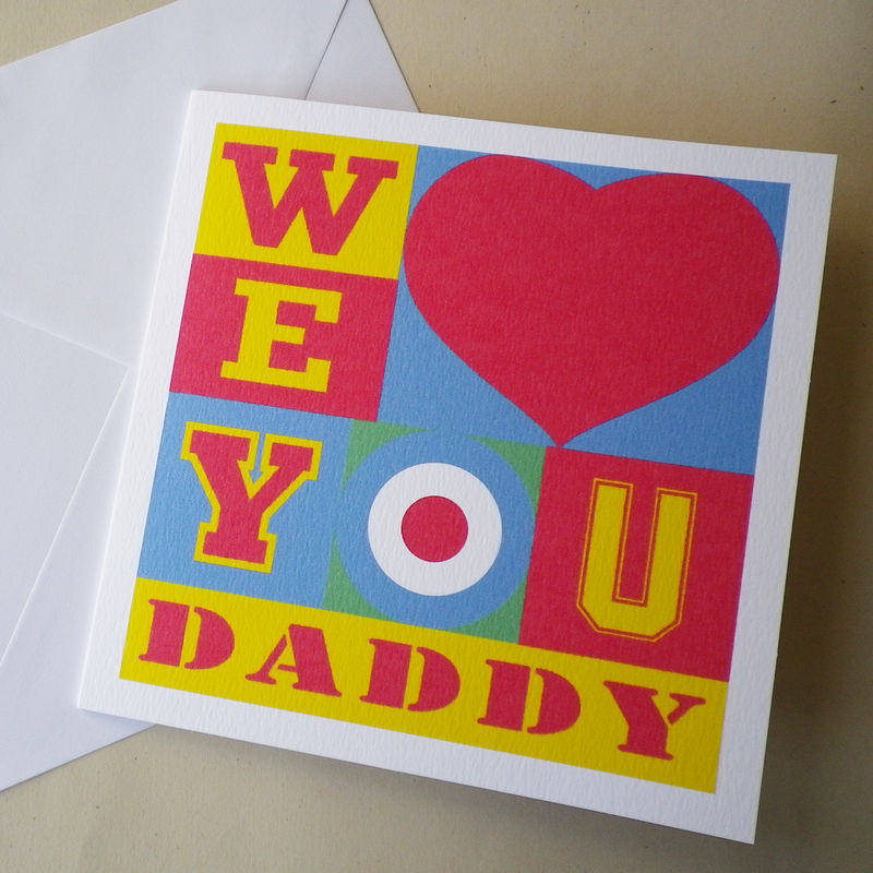 Pop Art 'I Or We Love You' Daddy Card - product images  of