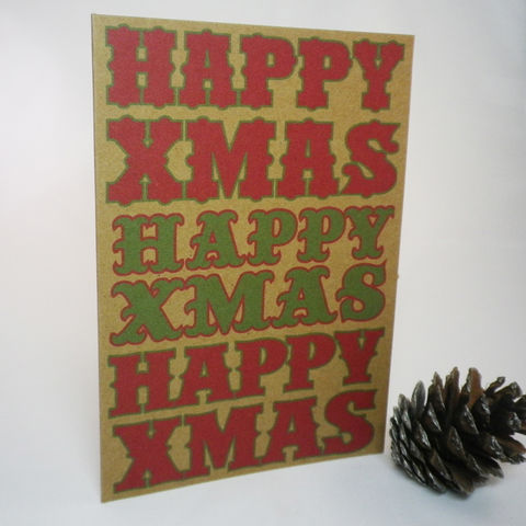Christmas,Woodblock,Type,Style,Happy,Xmas,Recyled,Cards,Paper_Goods,Christmas Card,Recycled,Kraft_Card,Eco_Card,Rococo_Type,Typographic_Card,Sent_Direct_Card,Add_message