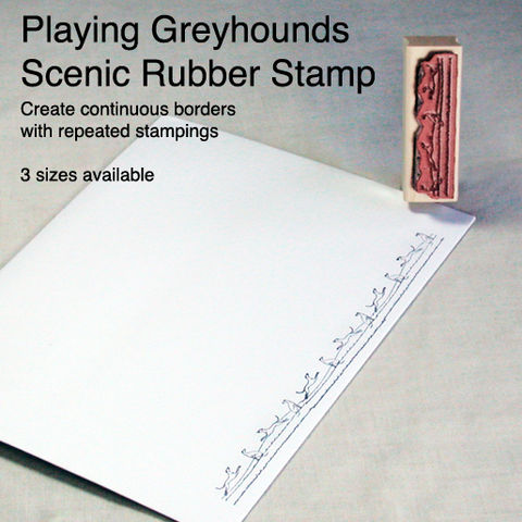 Scenic,Greyhounds,Border,Stamp,with,License,for,use,scenic rubber stamp, greyhound border rubber stamp, playing greyhounds stamp