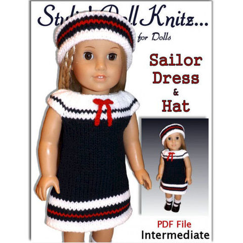 Sailor,Dress,Knitting,Pattern,fits,American,Girl,and,18,inch,dolls.,knitting pattern,doll clothes knitting pattern,American Girl doll, 18 inch dolls,journey girls,gotz,Madame Alexander,Maplelea Girl, Sailor set, dress and hat