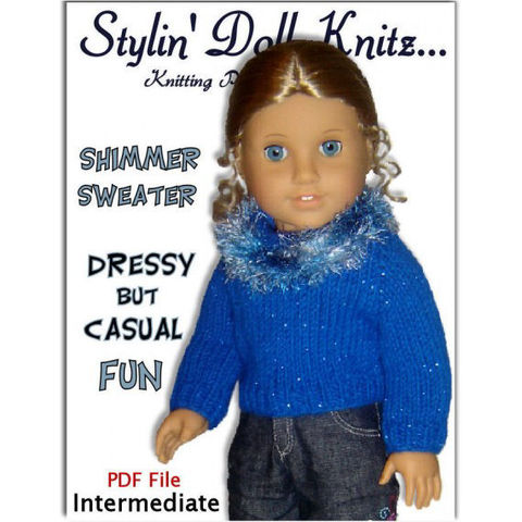 Knitting,Pattern.,Fits,American,Girl,and,all,18,inch,dolls.,Sweater.,PDF,041,Patterns,Doll_Clothing,knitting_pattern,American_Girl_Doll,18_inch_doll,Madame_Alexander,Maplea_Girl,Gotz,pdf_knit_pattern,doll_sweater_pattern,AG_doll_clothes,doll_clothing,Stylin_Doll_Knits,Shimmer_pullover,knit_instructions