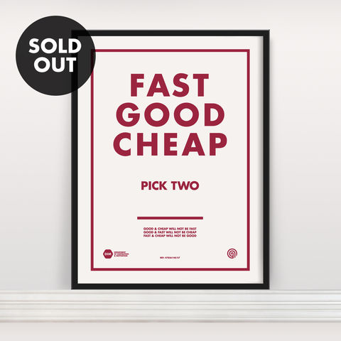 Fast,Good,Cheap:,Pick,Two,-,Screen,Print,Edition,2,Screen Print, Typographic Poster, FAST GOOD CHEAP, Pick Two