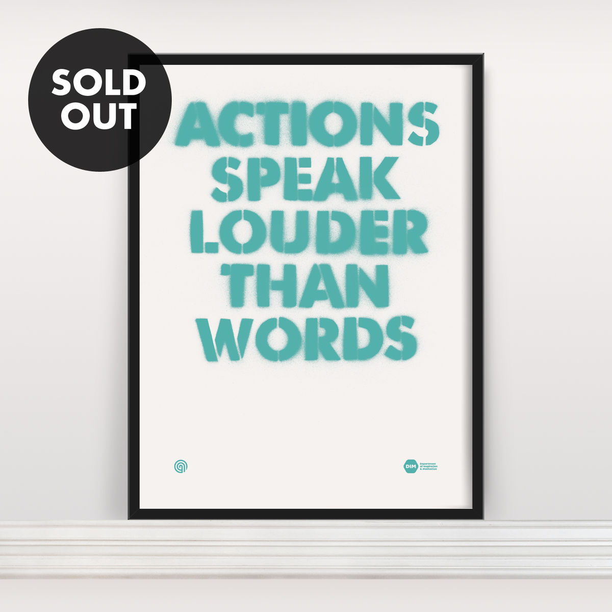 Actions Speak Louder Than Words - Screen Print - product image