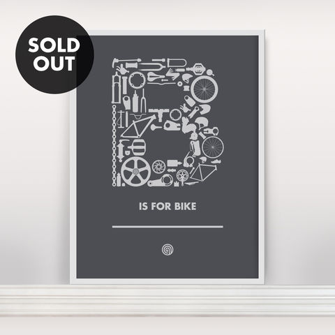 B,is,for,Bike,-,Screen,Print,Edition,5,Screen Print, Typographic Poster, B is for Bike