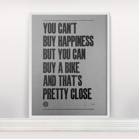 You,Can't,Buy,Happiness,-,Special,Edition,Letterpress Print, Typographic Poster, You Can't Buy Happiness