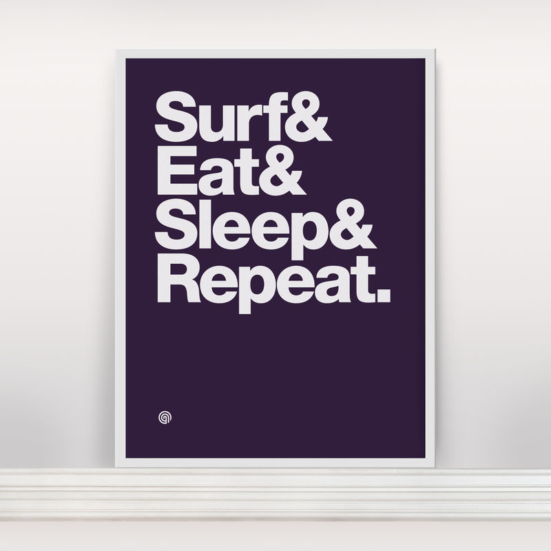 Surf&Eat&Sleep&Repeat - Screen Print Edition 2 - product images  of