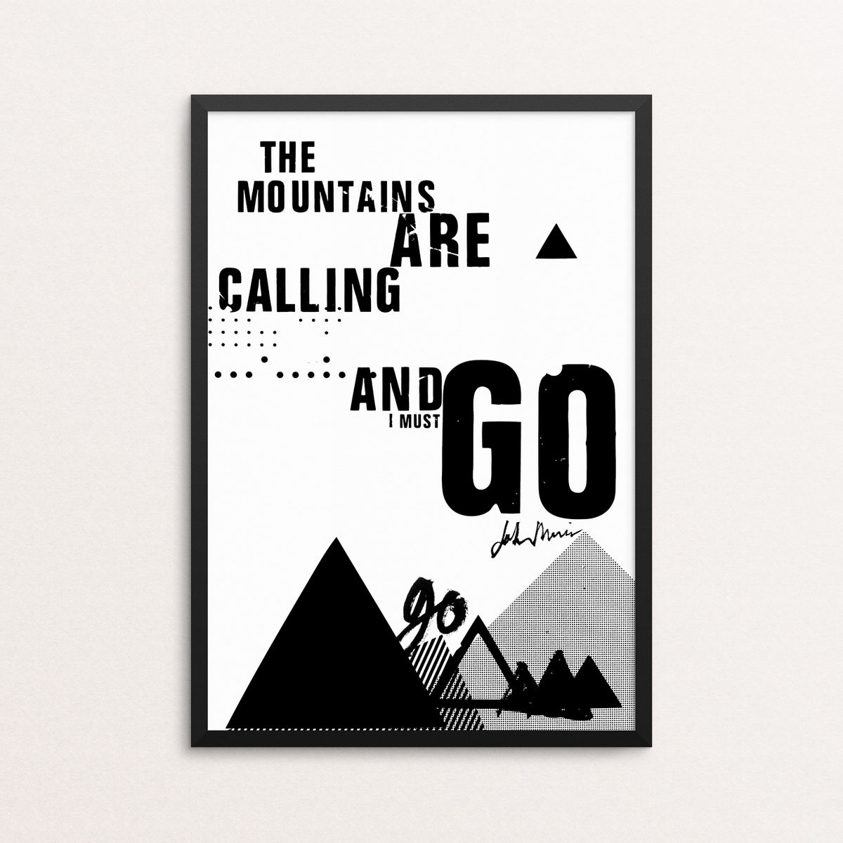 The Mountains Are Calling And I Must Go - Giclee Print - product image